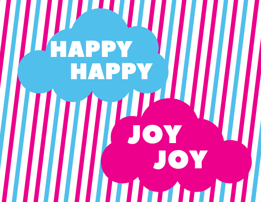 Happy Happy Joy Joy<br/> by Onie Lee